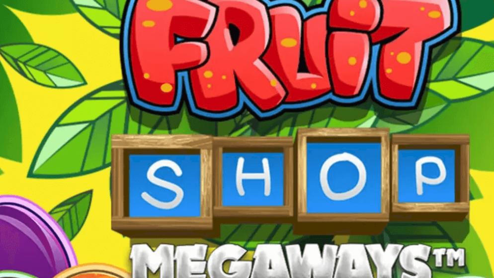 NetEnt: Fruit Shop Megaways