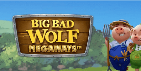 Quickspin: Big Bad Wolf Megaways